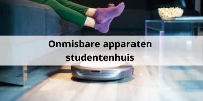 Deze apparaten zijn onmisbaar in je studentenhuis