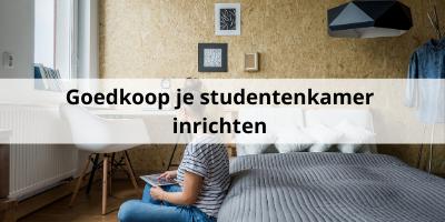 Goedkoop jouw studentenkamer inrichten