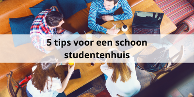 5 tips om jouw studentenhuis schoon te houden