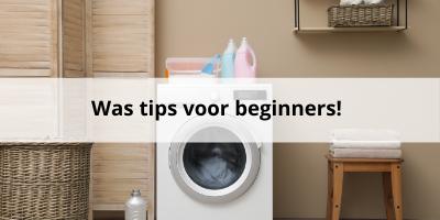 'Was tips voor beginners 7 tips die zelfs je schoonmoeder niet kent'