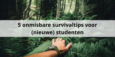 5 onmisbare survivaltips voor (nieuwe) studenten