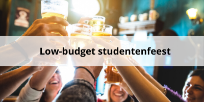 Tips voor een low budget studentenfeest
